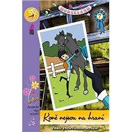 Horseland 7 Koně nejsou na hraní - Kniha