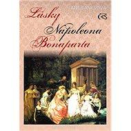 Lásky Napoleona Bonaparta - Kniha