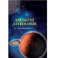 Sluneční astrologie - Kniha