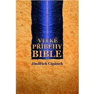 Velké příběhy Bible - Kniha