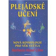 Plejádské učení: Nová kosmologie pro věk světla - Kniha