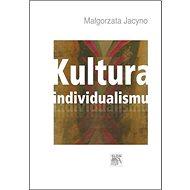 Kultura individualismu - Kniha