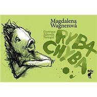 Ryba Chyba - Kniha