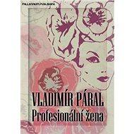 Profesionální žena - Kniha