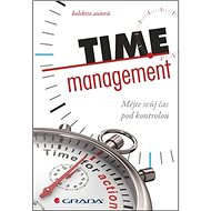 Time management: Mějte svůj čas pod kontrolou - Kniha