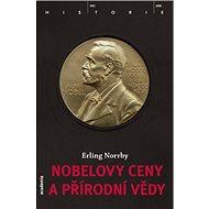 Nobelovy ceny a přírodní vědy - Kniha