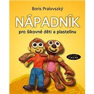 Nápadník pro šikovné děti a plastelínu - Kniha