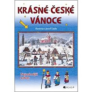 Krásné české vánoce: Nejznámější koledy