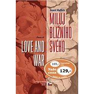 Miluj bližního svého / Love and War - Kniha