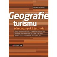 Geografie turismu: Mimoevropská teritoria - Kniha