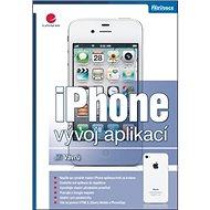 iPhone: vývoj aplikací - Kniha