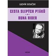 Cesta slepých ptáků Runa Rider - Kniha