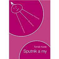 Sputnik a my - Kniha