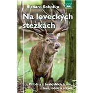 Na loveckých stezkách - Kniha
