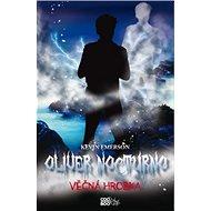 Oliver Nocturno Věčná hrobka - Kniha