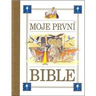 Moje první bible - Kniha