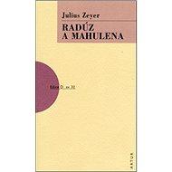 Radúz a Mahulena - Kniha