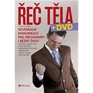 Řeč těla + DVD: Neverbální komunikace pro obchodníky i běžný život