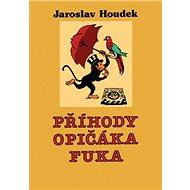 Příhody opičáka Fuka - Kniha