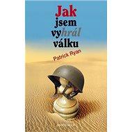 Jak jsem vyhrál válku - Kniha