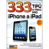 333 tipů a triků pro iPad, iPhone a iPod - Kniha