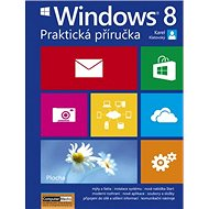 Windows 8 Praktická příručka - Kniha