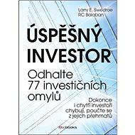 Úspěšný investor: Odhalte 77 investičních omylů - Kniha