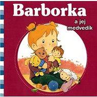 Barborka a jej medvedík - Kniha