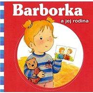 Barborka a jej rodina - Kniha