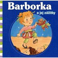 Barborka a jej zážitky - Kniha
