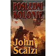 Poslední kolonie - Kniha