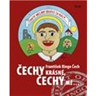 Čechy krásné, Čechy mé - Kniha