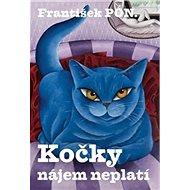 Kočky nájem neplatí - Kniha