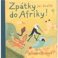 Zpátky do Afriky - Kniha