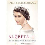 Alžběta II.: Život moderní panovnice