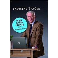 Malá kniha etikety pre manažérov - Kniha