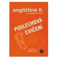 Angličtina pro jazykové školy  II. Poslechová cvičení - Kniha