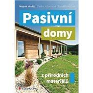 Pasivní domy z přírodních materiálů - Kniha