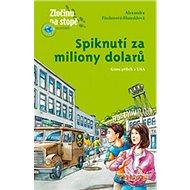 Spiknutí za miliony dolarů - Kniha