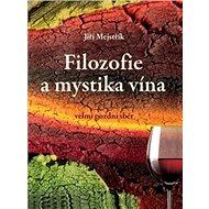 Filozofie a mystika vína - Kniha