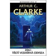 2061: Třetí vesmírná odysea: Mistrovská díla SF - Kniha