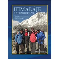 Himaláje a nejen Himaláje: aneb s třemi důchodci k Everestu - Kniha
