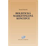 Holistická marketingová koncepce - Kniha
