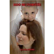 Kdo mi pomůže - Kniha