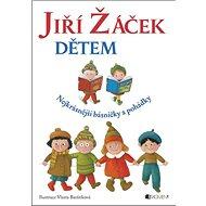 Jiří Žáček dětem - Kniha