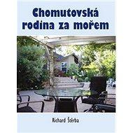 Chomutovská rodina za mořem - Kniha