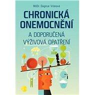 Chronická onemocnění a doporučená výživová opatření - Kniha