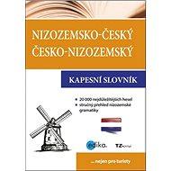 Nizozemsko-český česko-nizozemský kapesní slovník: Nejen pro turisty - Kniha