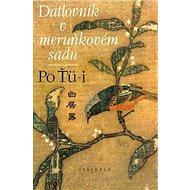 Datlovník v meruňkovém sadu - Kniha