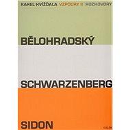 Vzpoury II: Bělohradský, Schwarzenberg, Sidon - Kniha